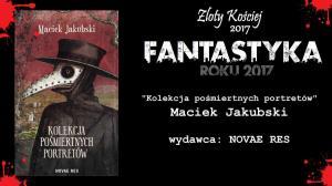 Kolekcja pośmiertnych portretów — Maciek Jakubski