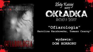 Ofiarologia - Karolina Kaczkowska, Tomasz Czarny